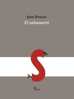Edicions Proa rellança el poemari 'El saltamartí' de Joan Brosa pels seus 50 anys de publicació