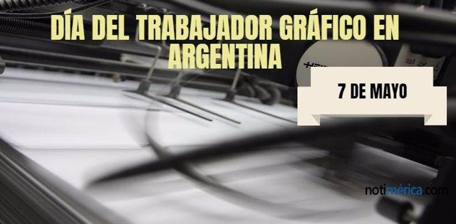 7 De Mayo: Día Del Trabajador Gráfico En Argentina, ¿Por Qué Se Celebra Hoy?