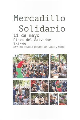 El mercadillo solidario del colegio toledano 'San Lucas y María' regresa este sábado a la Plaza del Salvador