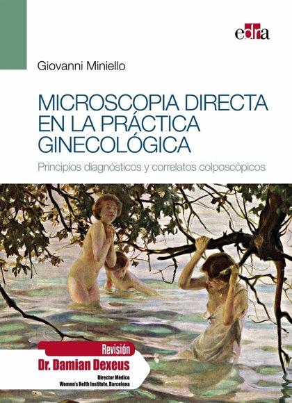 El doctor Giovanni Miniello publica el atlas 'Microscopia directa en la práctica ginecológica'