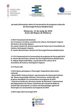 Organitzen aquest dimecres una jornada sobre projectes culturals de l'Eurorregión Pirineus Mediterrani