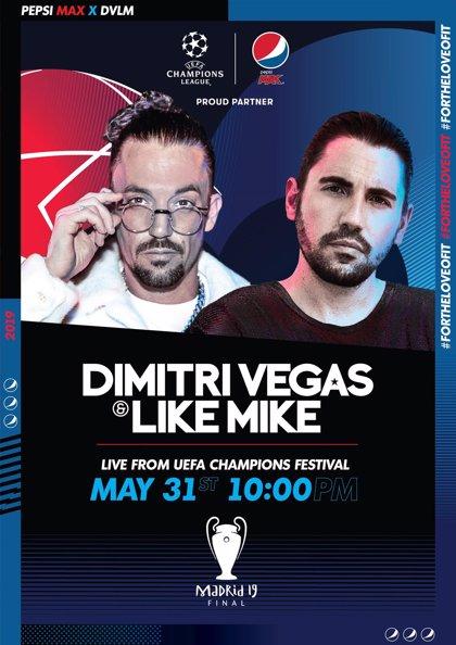Los DJs Dimitri Vegas & Like Mike actuarán en Sol como parte del cartel de la UEFA Champions Festival de Madrid