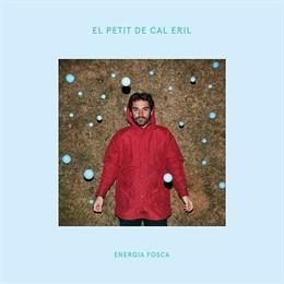 """El Petit de Calç Eril llança el seu disc 'Energia fosca' ple de """"força gravitacional"""""""