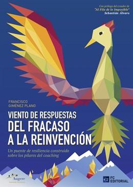 """Zaragoza.- El consultor aragonés Francisco Giménez presenta el libro """"Del Fracaso a la Reinvención"""" este jueves"""