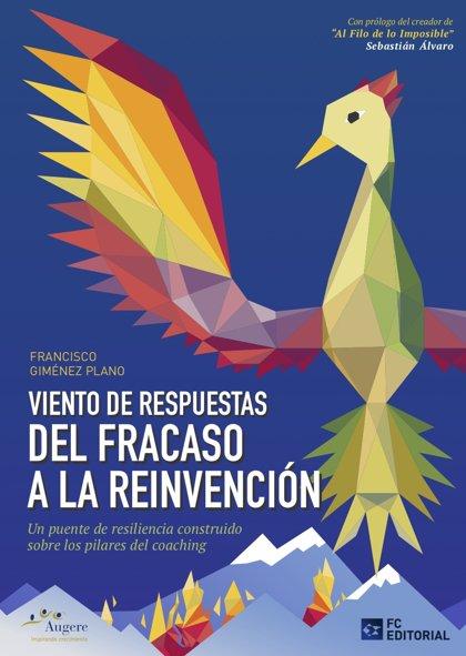 """El consultor aragonés Francisco Giménez presenta el libro """"Del Fracaso a la Reinvención"""" este jueves"""
