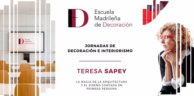 COMUNICADO: La Escuela Madrileña de Decoración recibe en sus instalaciones a la internacional Teresa Sapey