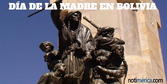 ¿Por Qué Se Celebra El Día De La Madre En Bolivia El 27 De Mayo?