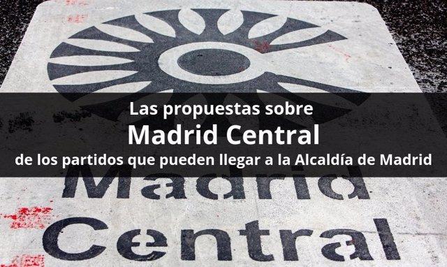 Estas son las propuestas sobre Madrid Central de los partidos que pueden llegar a la Alcaldía de Madrid