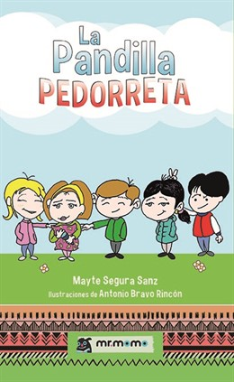 COMUNICADO: La editorial infantil Mr Momo suma a su catálogo 'La Pandilla Pedorreta', una historia sobre miedos a vencer