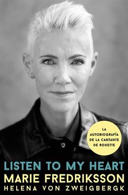 Listen to my heart, la autobiografía de Marie Fredriksson de Roxette