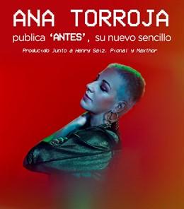 Ana Torroja publica Antes, nuevo single compuesto con Henry Saiz, Pional y Maxthor