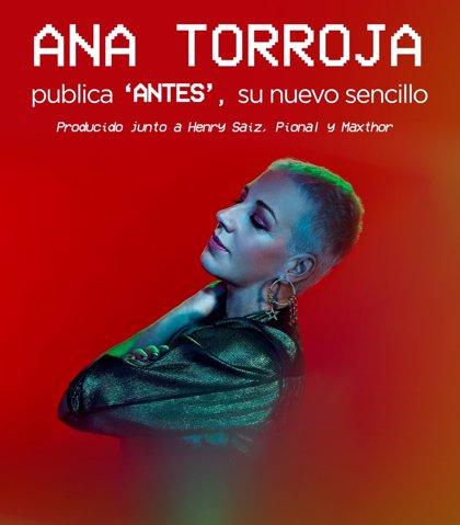 Ana Torroja reflexiona sobre las relaciones virtuales en 'Antes', etéreo nuevo single con Henry Saiz, Pional y Maxthor