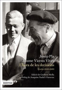 Destinació publica les cartes entre Josep Pla i Jaume Vicens Vives