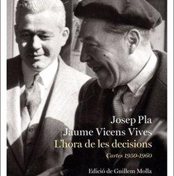 Destino publica les cartes entre Josep Pla i Jaume Vicens Vives d'un moment