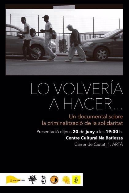 """Presentan en Artà el documental 'Lo Volvería a Hacer', sobre la """"criminalización"""" de la ayuda humanitaria"""