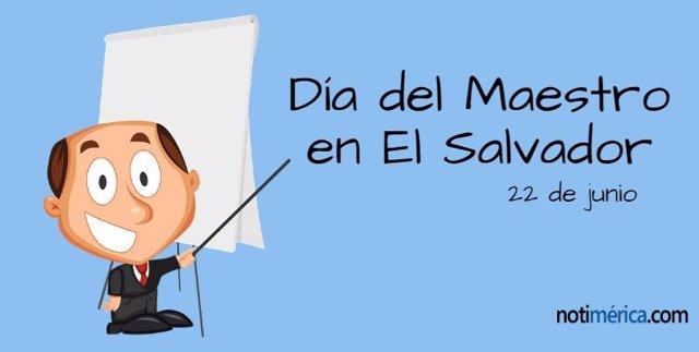 22 De Junio: Día Del Maestro En El Salvador, ¿A Quién Recuerda Esta Jornada?