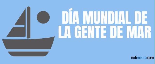 DÍA MUNDIAL DE LA GENTE DE MAR