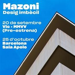 Mazoni publicarà el nou disc 'Desig Imbècil' a l'octubre