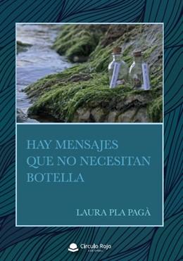 Portada del libro 'Hay mensajes que no necesitan botella'