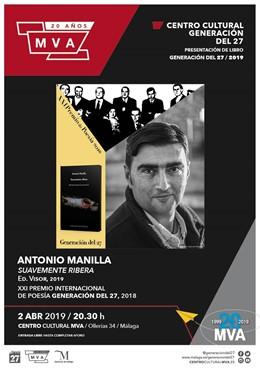 Málaga.- El escritor Antonio Manilla presenta en el MVA su libro 'Suavemente Ribera'