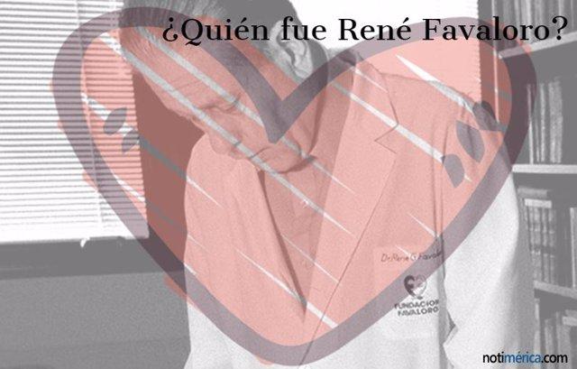 ¿Quién Fue René Favaloro?