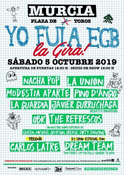 'Yo fui a la EGB. La Gira' aterrizará el 5 de octubre en la Plaza de Toros de Murcia