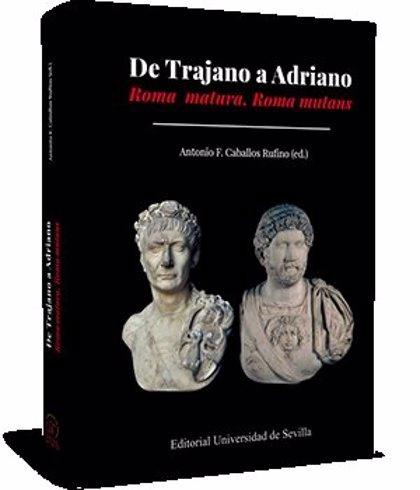 La Universidad de Sevilla publica el libro 'De Trajano a Adriano. Roma matura, Roma mutans'