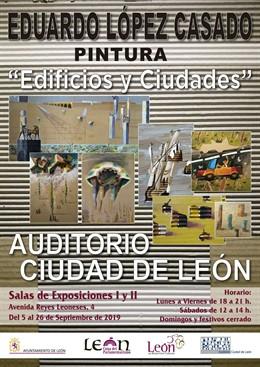 Cartel de la exposición Edificios y Ciudades que se desarrollará sobre el escenario Auditorio Ciudad de León.