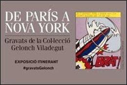 Cartel de la exposición 'De París a Nueva York. Grabados de la Colección Gerlonch Viladegut'.
