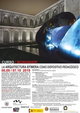 El Patio Herreriano alberga desde hoy el curso-taller 'La arquitectura efímera como dispositivo pedagógico'.