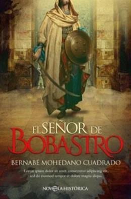 El escritor madrileño Bernabé Mohedano publicado su novela 'El señor de Bobastro' (Novela Histórica)