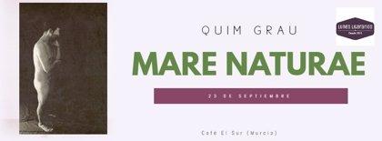 Los 'Lunes Literarios' inauguran una nueva temporada con la performance poética 'Mare Naturae' de Quim Grau