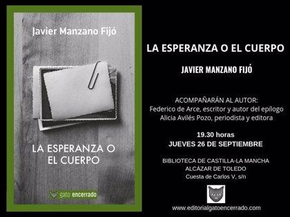 Javier Manzano presenta este jueves en la Biblioteca de C-LM su último poemario 'La esperanza o el cuerpo'