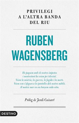 Destino publica un assaig de Ruben Wagensberg amb pròleg de Jordi Cuixart