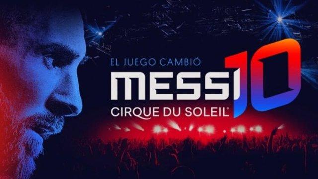 Messi 10, Cirque du Soleil