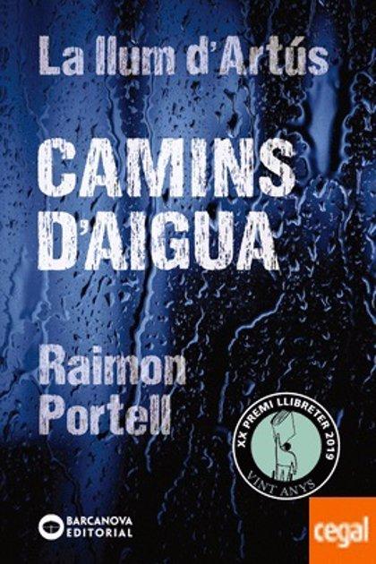 Raimon Portell, Premio Nacional de Literatura Infantil y Juvenil 2019 por la obra escrita en catalán 'Camins d'aigua'