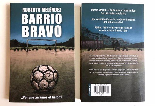 'Barrio Bravo. ¿Por Qué Amamos El Balón?', De La Editorial Córner.