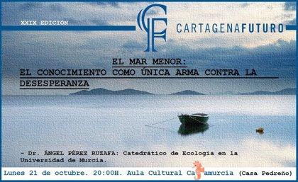 Pérez Ruzafa aborda este lunes la problemática del Mar Menor en 'Los Culturales' de Cartagena Futuro