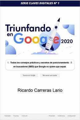 """COMUNICADO: """"Triunfando en Google 2020"""", nuevo libro para tener éxito en Google"""