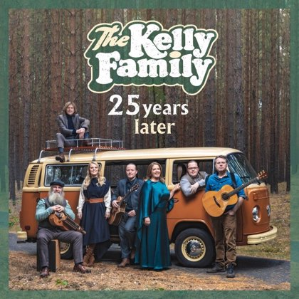 The Kelly Family regresa con '25 years later'