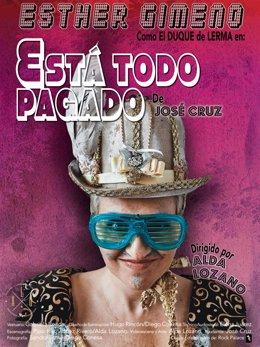 Estreno en Madrid de la obra de José Cruz 'Está todo pagado' sobre el Duque de Lerma.