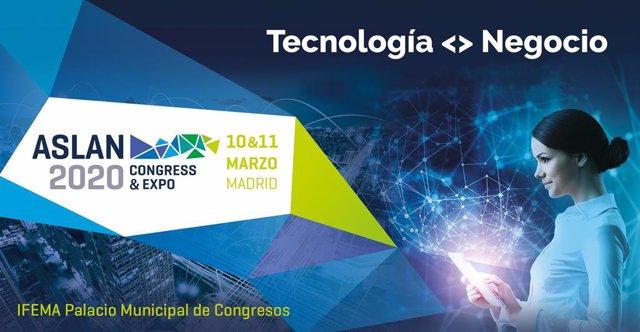 ASLAN celebrará su congreso sobre transformación digital en marzo de 2020 y espe