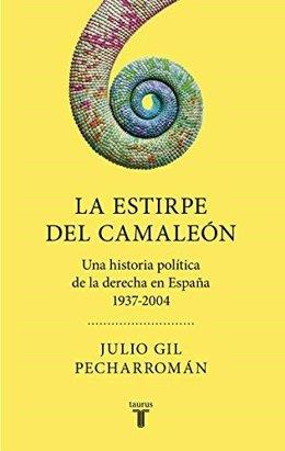 Portada de 'La estirpe del camaleón' de Julio Gil Pecharromán.