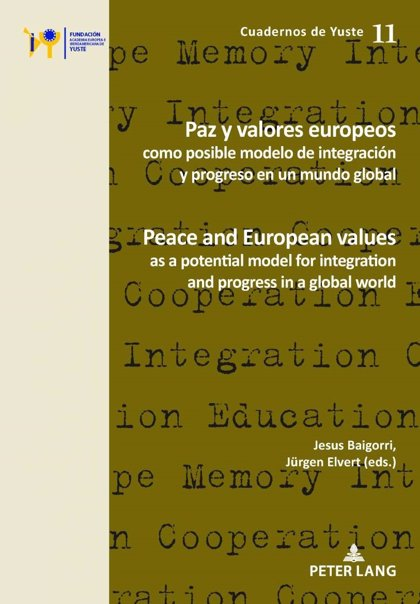 Latinoamérica.- La Fundación Yuste publica el libro de las becas doctorales Sofía Corradi sobre paz y valores europeos