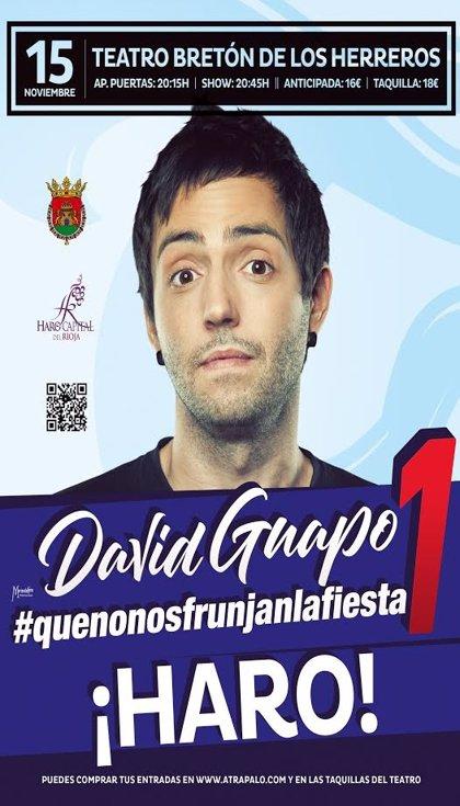 El humorista David Guapo presenta este viernes en Haro su espectáculo 'Que no nos frunjan la fiesta'
