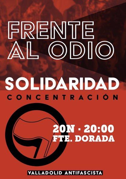 Valladolid Antifascista convoca mañana la concentración 'Contra el odio, solidaridad'
