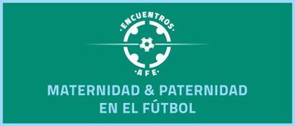 Maternidad y paternidad en el fútbol, a debate este lunes en el V Encuentros AFE