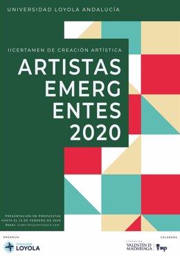 Cartel con la convocatoria del II Certamen de Creación Artistas Emergentes, convocado por la Universidad Loyola Andalucía.