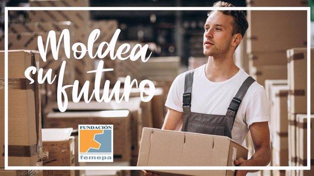 Imagen de la campaña 'Moldea su futuro' de Fundación Femepa para impulsar la contratación de personas en riesgo de exclusión formadas para tareas de almacén, fontanería o climatización