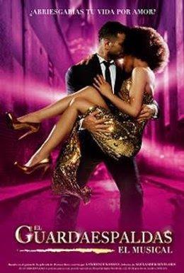 Cartel del musical 'El Guardaespaldas'.